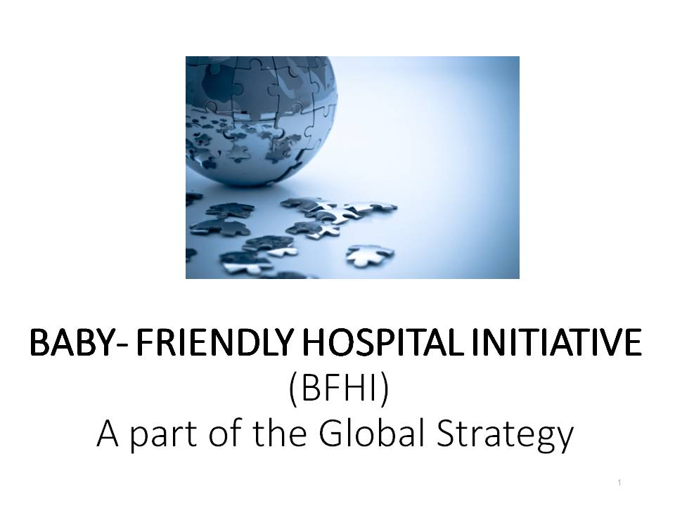 Baby-Friendly Hospital Initiative April 2019